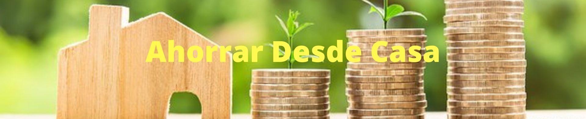 AhorrarDesdeCasa.com